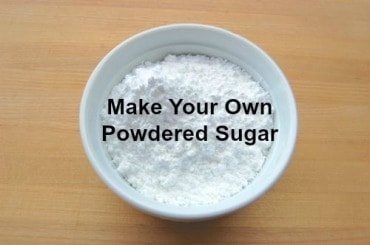 How to Make Powdered Sugar